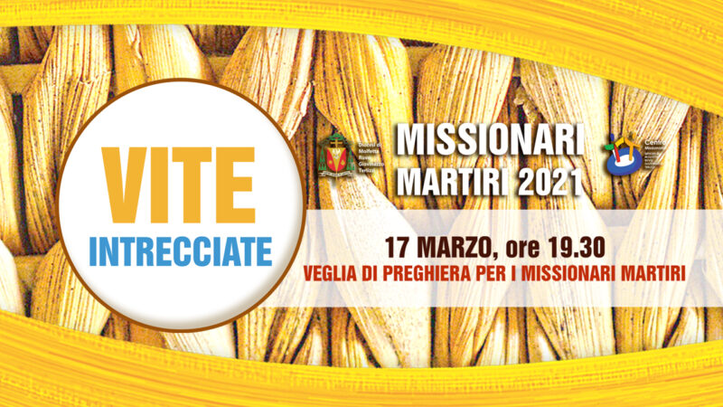 Veglia_missionari_martiri_2021